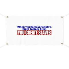 You Create Slaves Banner