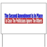 The Second Amendment Is In Pl Yard Sign