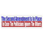 The Second Amendment Is In Pl Sticker (Bumper)