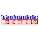 The Second Amendment Is In Pl Sticker (Bumper 10 p