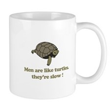 Men are like turtles Mug