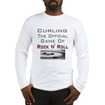 Curling-The Official Game Of Long Sleeve T-Shirt