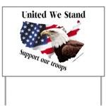 United We Stand Support our t Yard Sign