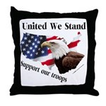 United We Stand Support our t Throw Pillow
