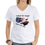 United We Stand Support our t Women's V-Neck T-Shi