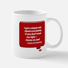 Armstrong - Treat Me Right Mug