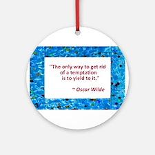 Oscar Wilde on Temptation Ornament (Round)
