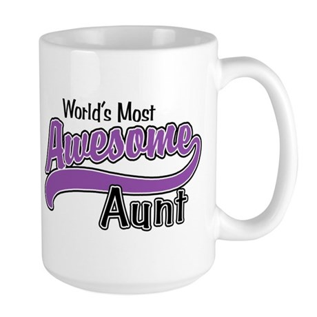 Most Awesome Aunt Large Mug