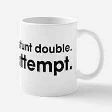 Professional Stunt Double Mug
