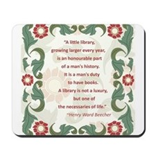 Man's Duty To Have Books Mousepad