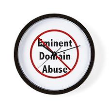 No Eminent Domain Abuse Wall Clock