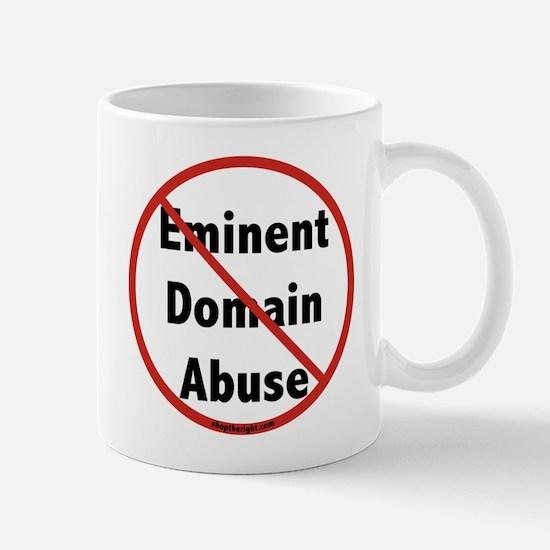 No Eminent Domain Abuse Mug