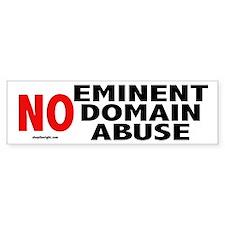 No Eminent Domain Abuse Bumpersticker