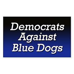 Democrats Against Blue Dogs bumper sticker