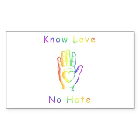 Know Love, No Hate Sticker (Rectangle)
