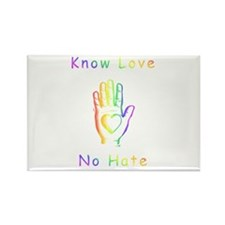 Know Love, No Hate Rectangle Magnet