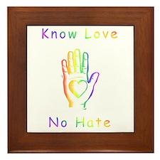 Know Love, No Hate Framed Tile