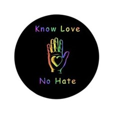 "Know Love, No Hate 3.5"" Button (100 pack)"