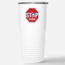 Stop Statism Travel Mug
