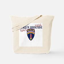 Berlin Brigade 1945-1994 Tote Bag
