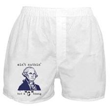 "Nuthin' But a ""G"" Thang Boxer Shorts"
