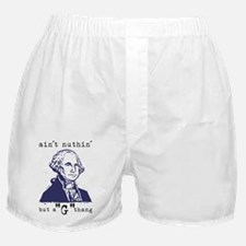"""Nuthin' But a """"G"""" Thang Boxer Shorts"""