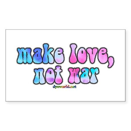 Make Love Not War Sticker (Rectangle)