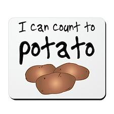 I Can Count to Potato, Mousepad