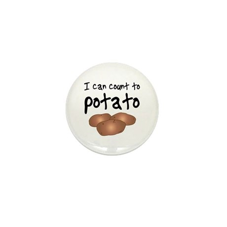 I Can Count to Potato, Mini Button
