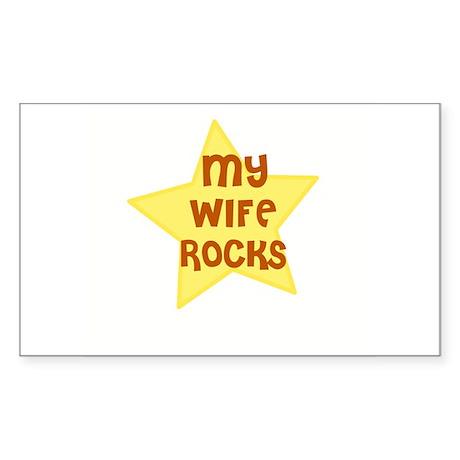 MY WIFE ROCKS Rectangle Sticker