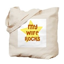 MY WIFE ROCKS Tote Bag