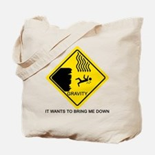 Gravity Yield Sign Tote Bag