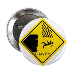 "Gravity Yield Sign 2.25"" Button (100 pack)"