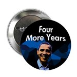 Obama 2012: Four More Years Button