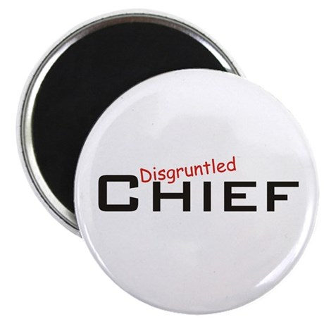 Disgruntled Chief Magnet