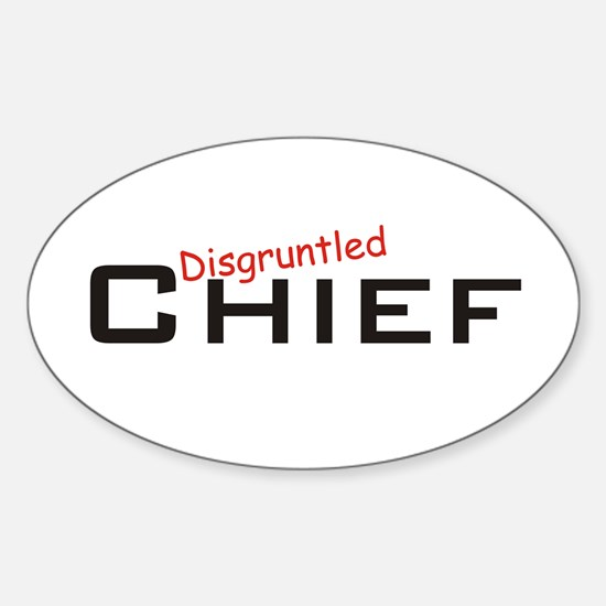 Disgruntled Chief Sticker (Oval)