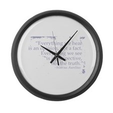 Everything we hear is an opin Large Wall Clock