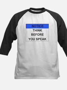 THINK Before You Speak Tee