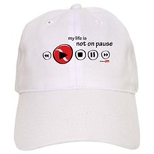My life in not on pause Baseball Cap