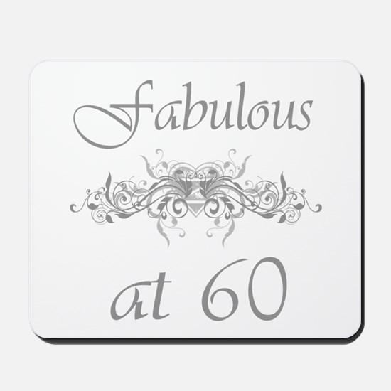 Fabulous At 60 Years Old Mousepad