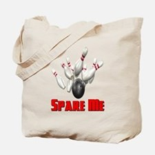 Spare Me Bowling Tote Bag