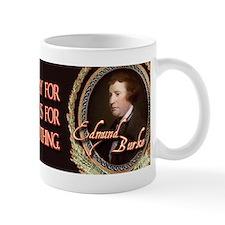 Edmund Burke When Good Men Do Mug