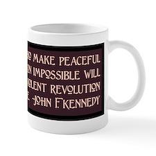 JFK on Violent Revolution Mug