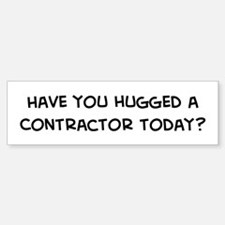 Hugged a Contractor Bumper Bumper Bumper Sticker
