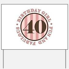 Fun & Fabulous 40th Birthday Yard Sign