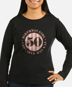 Fun & Fabulous 50th Birthday T-Shirt