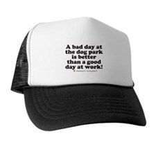 Bad Day at the Dog Park Trucker Hat