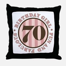 Fun & Fabulous 70th Birthday Throw Pillow