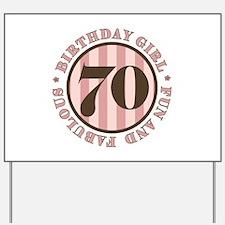 Fun & Fabulous 70th Birthday Yard Sign