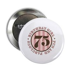 "Fun & Fabulous 75th Birthday 2.25"" Button (10 pack"